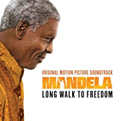 Mandela - Long Walk To Freedom (Original Motion Picture Soundtrack) (UK/International)