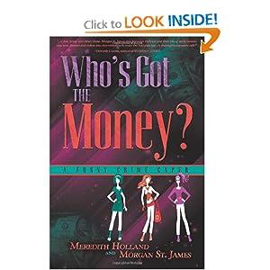 Who's Got the Money?