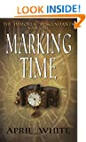 Marking Time (The Immortal Descendants Book 1)
