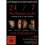 "24/7 - The Passion of Lifevon ""Christoph Baumann"""