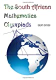 The South African Mathematics Olympiads: 1997-2009