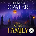 The Star Family | Theresa Crater