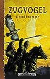 Der Zugvogel (Das Schwarze Auge, Band 92)