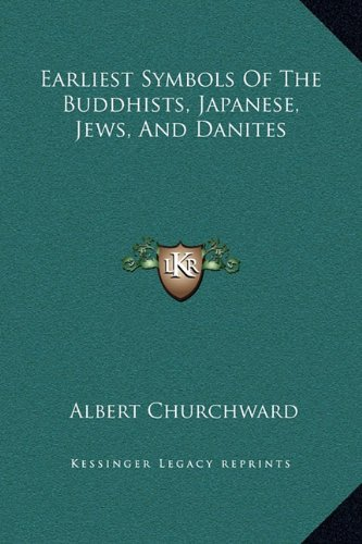 Earliest Symbols of the Buddhists, Japanese, Jews, and Danites