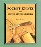 Pocket Knives of the United States Military