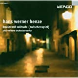 Henze - Boulevard Solitude & Other Orchetral Works