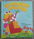 Lemonberry Lollipops (Fables from the Letter People)