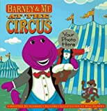 img - for Barney & Me at the Circus by Kimberly Kearns (1997-03-03) book / textbook / text book