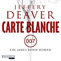 Carte Blanche: Ein James-Bond-Roman Audiobook by Jeffery Deaver Narrated by Dietmar Wunder