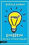 E = mc2: Einstein relativ einfach erk...