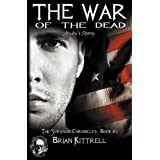 The War of the Dead ~ Brian Kittrell