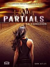 Partials - La conexión: 1