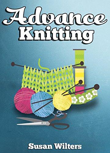 Free Kindle Book : Knit: Advance Knitting