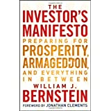 The Investor's Manifesto: Preparing for Prosperity, Armageddon, and Everything in Betweenby William J. Bernstein