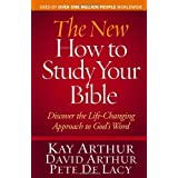 The New How to Study Your Bible: Discover the Life-Changing Approach to God's WordKay Arthur�ɂ��