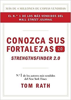 Conozca sus fortalezas 2.0. (Spanish Edition): Tom Rath: 9781595620842