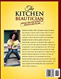 The Kitchen Beautician: Natural Hair Care Recipes for Beautiful Healthy Hair
