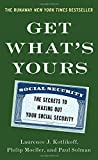 img - for Get What's Yours: The Secrets to Maxing Out Your Social Security book / textbook / text book
