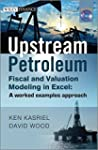 Upstream Petroleum Fiscal and Valuati...