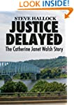Justice Delayed: The Catherine Janet...