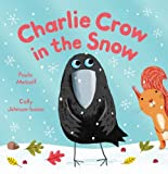 Paula Metcalf Charlie Crow in the Snow