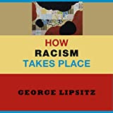 img - for How Racism Takes Place book / textbook / text book