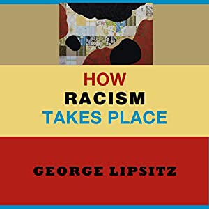 How Racism Takes Place Audiobook