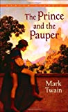 The Prince and the Pauper (0553212567) by Twain, Mark