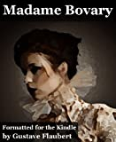 Madame Bovary (Illustrated with 12 original illustrations)