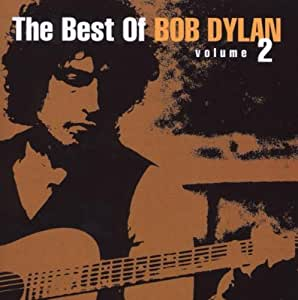 The Best Of Bob Dylan Volume 2 - Special Limited Edition