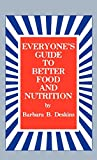 img - for Everyone's Guide to Better Food and Nutrition book / textbook / text book