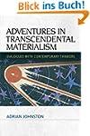 Adventures in Transcendental Material...