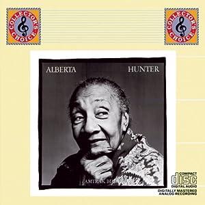 Alberta Hunter - 癮 - 时光忽快忽慢,我们边笑边哭!