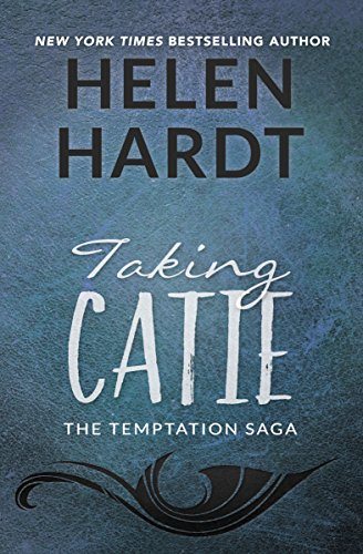 Taking Catie (The Temptation Saga)