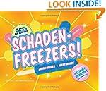 SchadenFreezers!: 56 Cruel Jokes in 1...