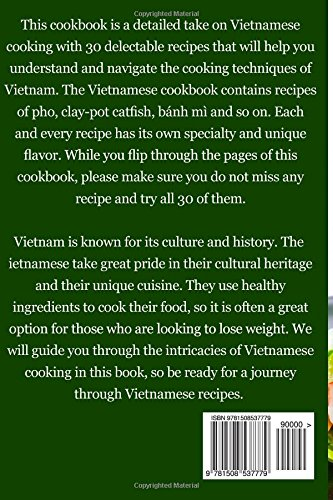 Vietnamese Cookbook: The Most Popular Vietnamese Recipes