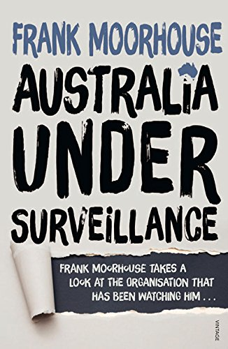 Australia Under Surveillance: How Should We Act?