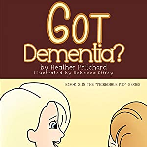 Got Dementia? Audiobook