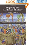 Shipping the Medieval Military: Engli...