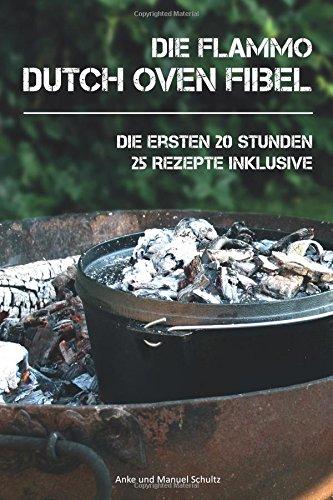 dutch-oven-fibel-die-ersten-20-stunden-mit-dem-dutch-oven