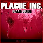 Plague Inc Gameguide |  HiddenStuff Entertainment