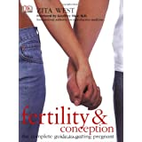 Fertility and Conception: A Complete Guide to Getting Pregnantby Zita West