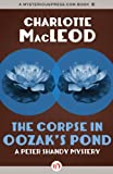 The Corpse in Oozak's Pond (The Peter Shandy Mysteries)