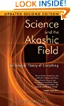 Science And The Akashic Field Revised