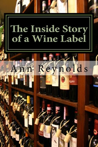 The Inside Story Of A Wine Label by Ann Reynolds ebook deal