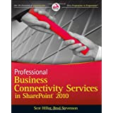 Professional Business Connectivity Services in SharePoint 2010 ~ Scot Hillier