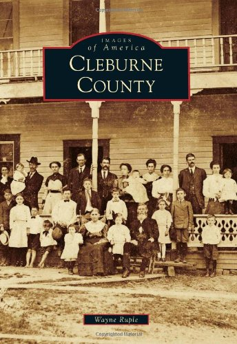 Cleburne County (Images of America Series)
