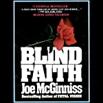 Blind Faith | Joe McGinniss