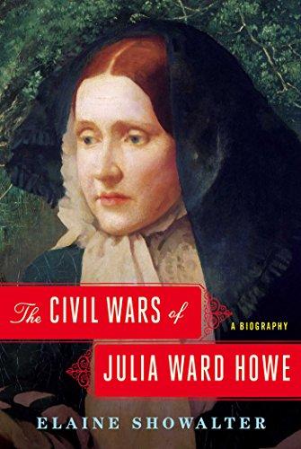 Download The Civil Wars of Julia Ward Howe: A Biography