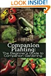 Companion Planting: The Beginner's Gu...
